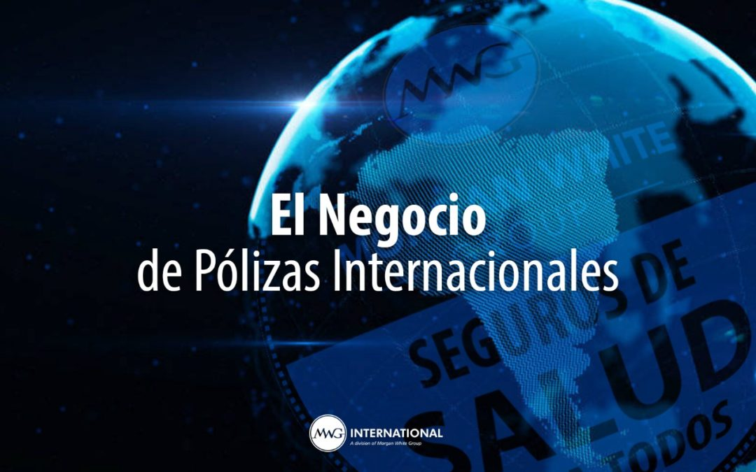 El Negocio de Pólizas Internacionales