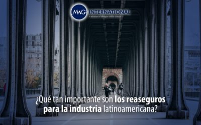 ¿Qué tan importante son los reaseguros para la industria latinoamericana?